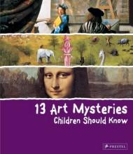 13 Art Mysteries