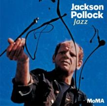 Jackson Pollack Jazz